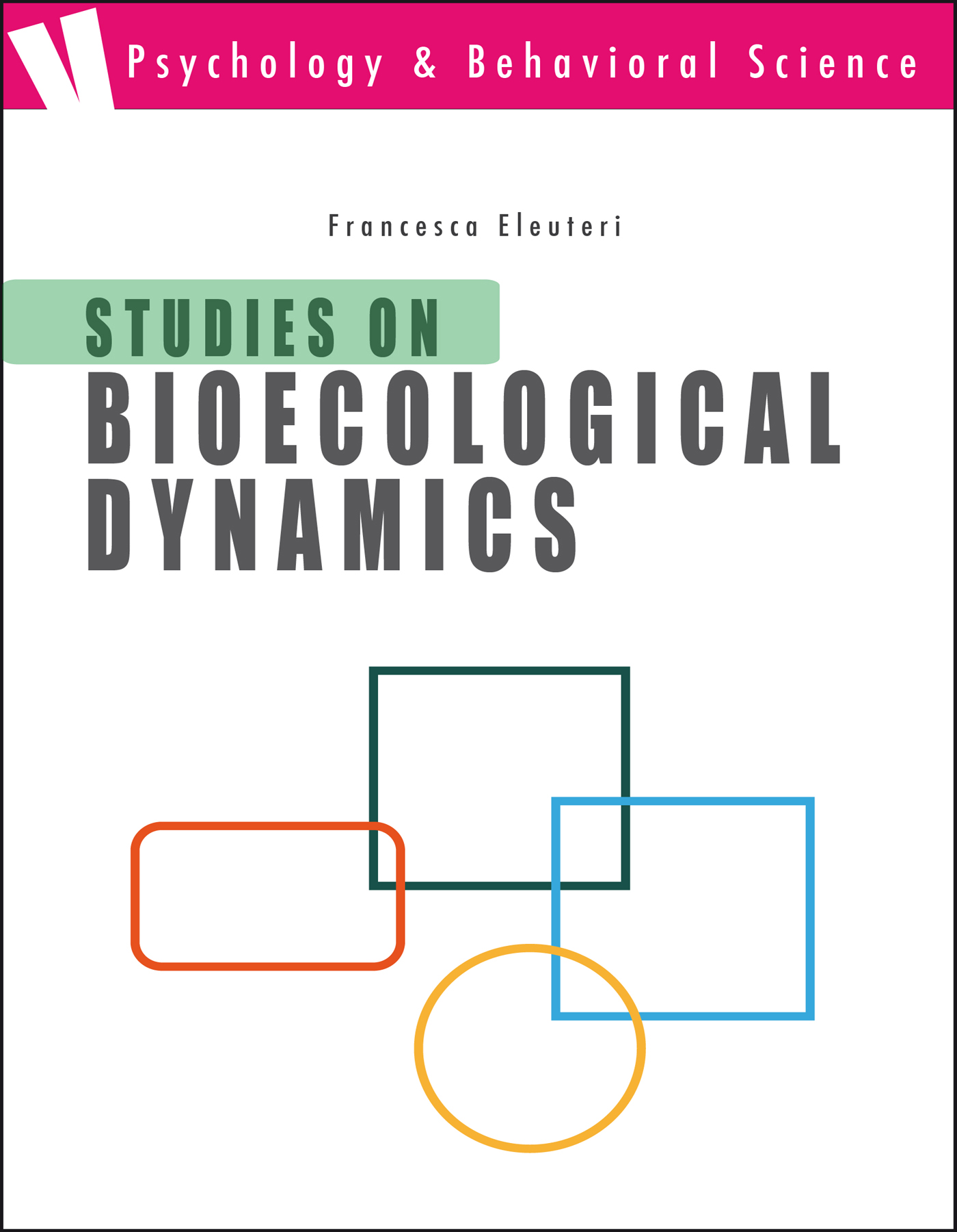 Studies on Bioecological Dynamics