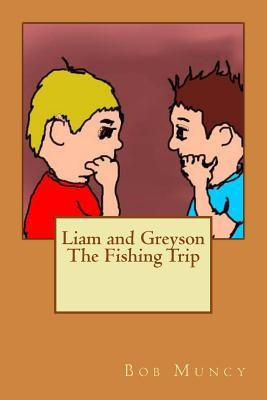 Liam and Greyson the Fishing Trip
