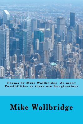 Poems by Mike Wallbridge