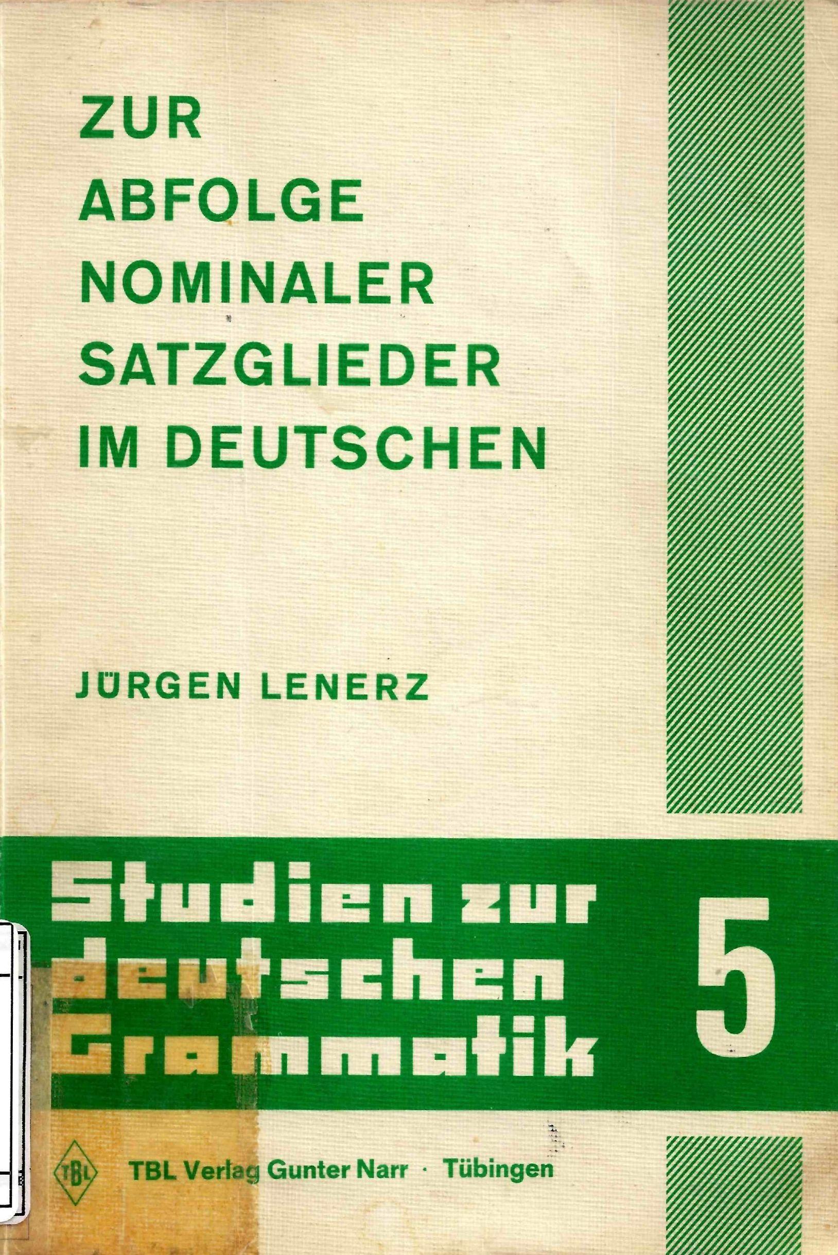 Zur Abfolge nominaler Satzglieder im Deutschen