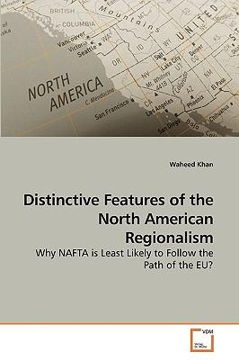 Distinctive Features of the North American Regionalism