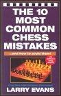 10 Most Common Chess Mistakes...And How To Fix Them, 2nd Edition