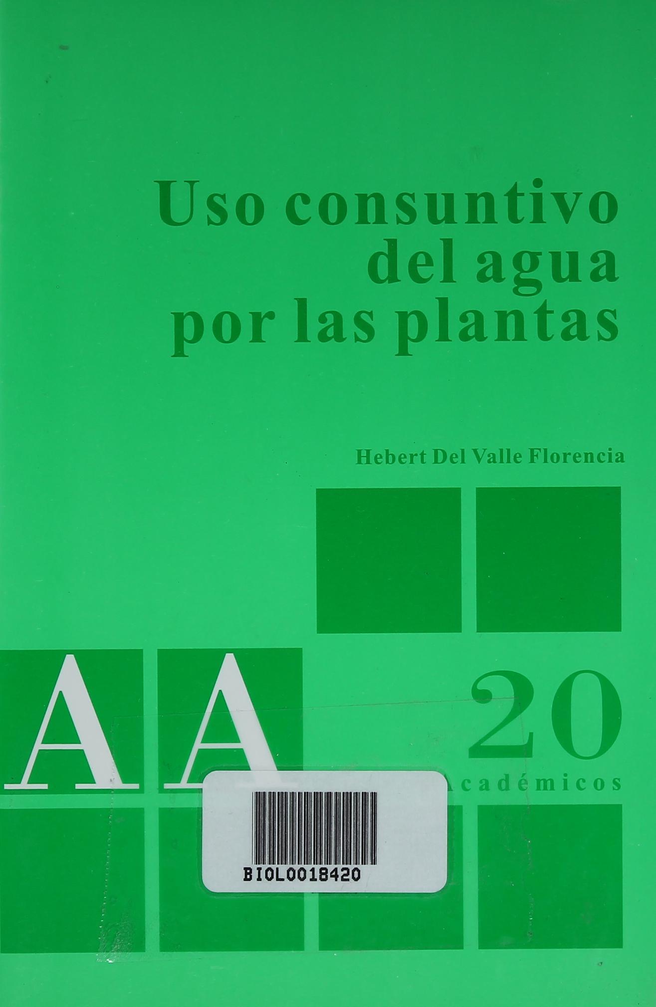 Uso consuntivo del agua por las plantas