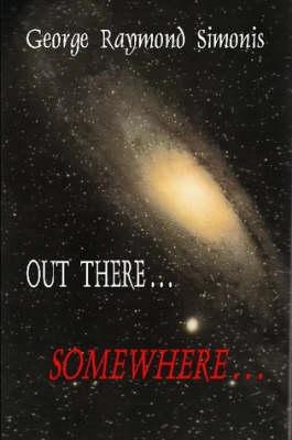 Out  There...Somewhere...