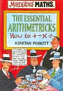The Essential Arithmetricks