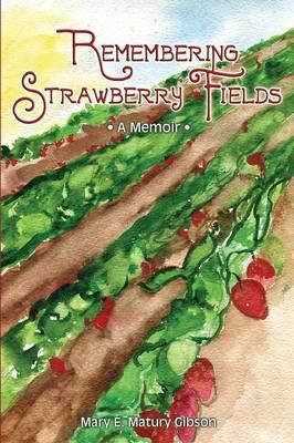Remembering Strawberry Fields