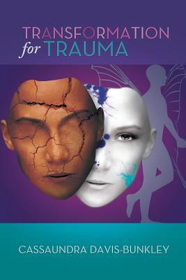 Transformation for Trauma