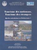 Tourisme des nationaux, tourisme des étrangers : Quelles articulations en