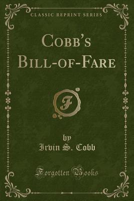 Cobb's Bill-Of-Fare (Classic Reprint)