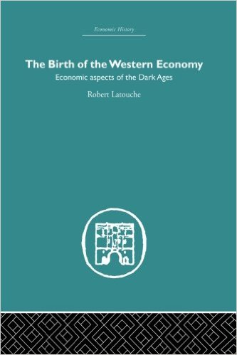 The Birth of the Western Economy