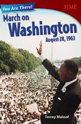 You Are There! March on Washington August 28 1963