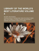 Library of the World's Best Literature Volume 4; Ancient and Modern