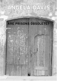 Are Prisons Obsolete...