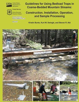 Guidelines for Using Bedload Traps in Coarse-bedded Mountain Streams