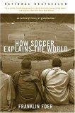 How Soccer Explains ...