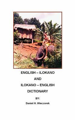 English-Ilokano and Ilokano-English Dictionary