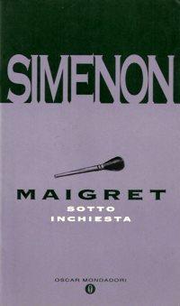 Maigret sotto inchiesta