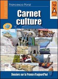 Carnet culture. Con espansione online. Per le Scuole superiori