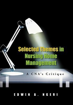 Selected Themes in Nursing Home Management