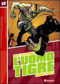 L'Uomo Tigre Vol. 12