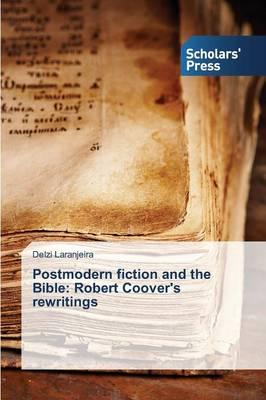 Postmodern fiction and the Bible
