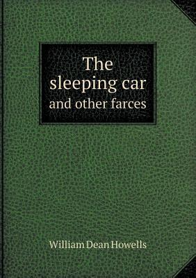 The Sleeping Car and Other Farces