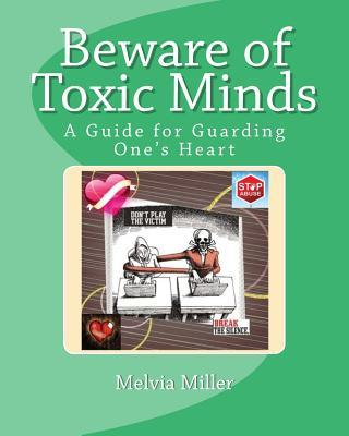 Beware of Toxic Minds