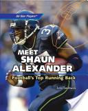 Meet Shaun Alexander