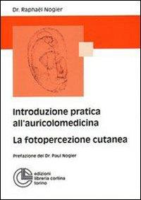 Introduzione all'auricolomedicina