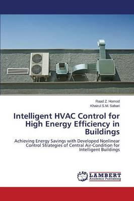 Intelligent HVAC Control for High Energy Efficiency in Buildings