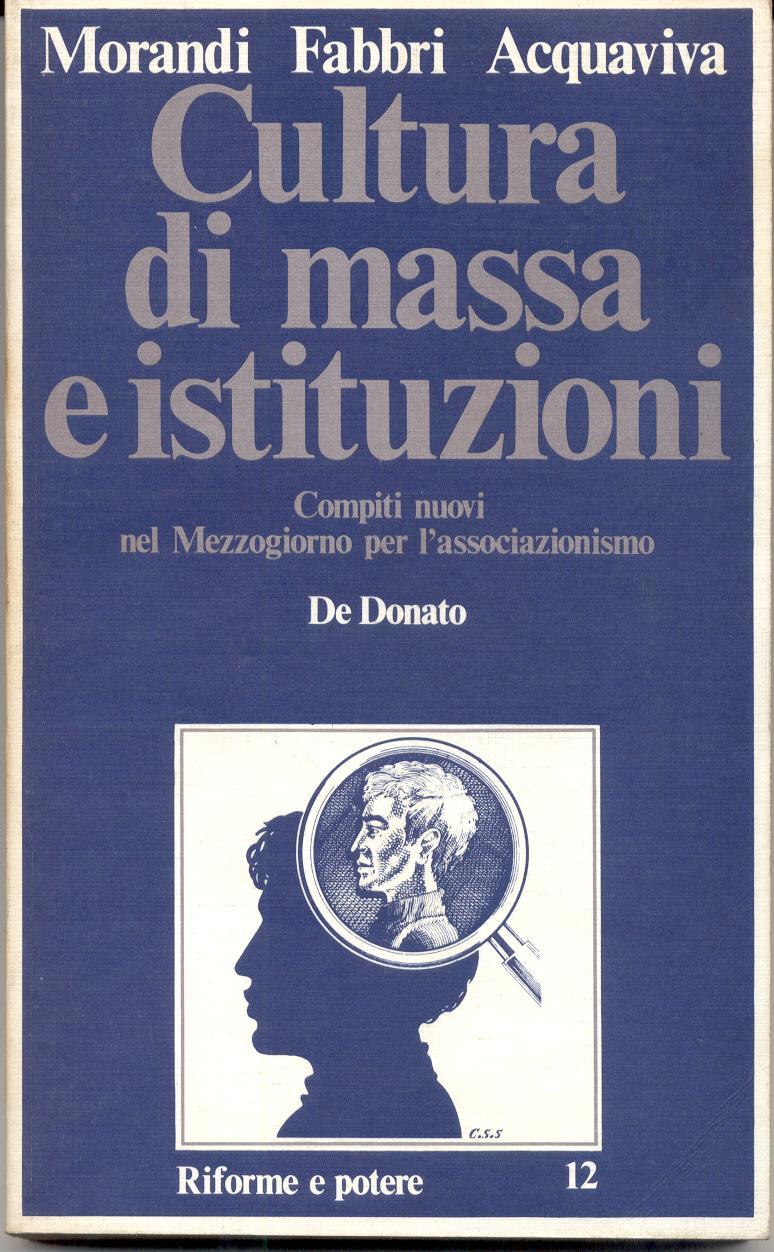 Cultura di massa e istituzioni