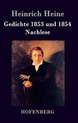 Gedichte 1853 und 1854 / Nachlese