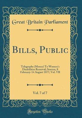 Bills, Public, Vol. ...