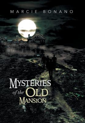 Mysteries of the Old Mansion