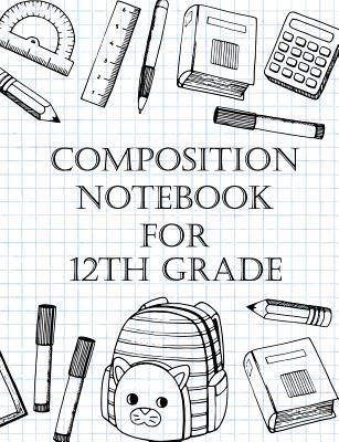 Composition Notebook For 12th Grade