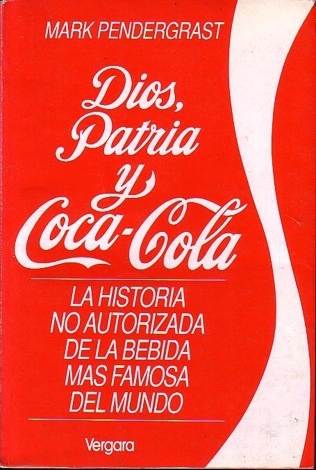 Dios, patria y Coca-...