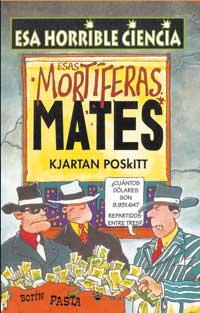 Esas Mortiferas Mate...