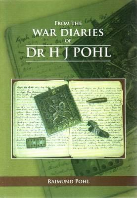 From the War Diaries of H.J. Pohl