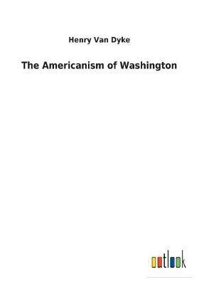 The Americanism of Washington