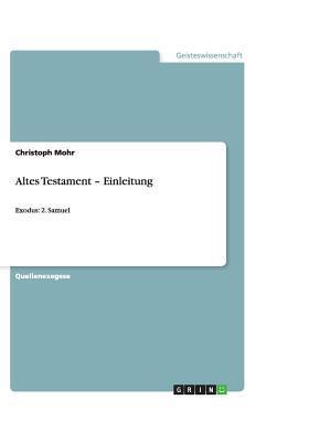 Altes Testament - Einleitung