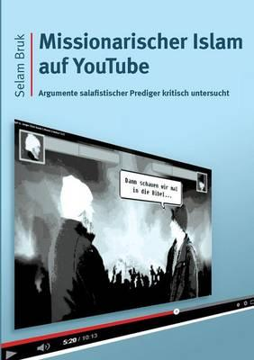 Missionarischer Islam auf YouTube