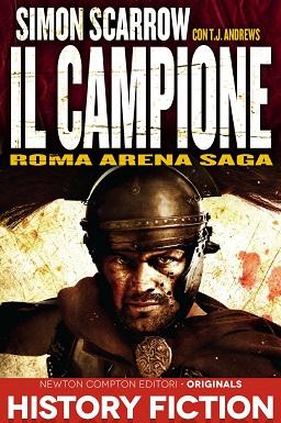 Roma Arena Saga. Il campione