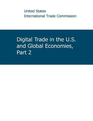 Digital Trade in the U.s. and Global Economies