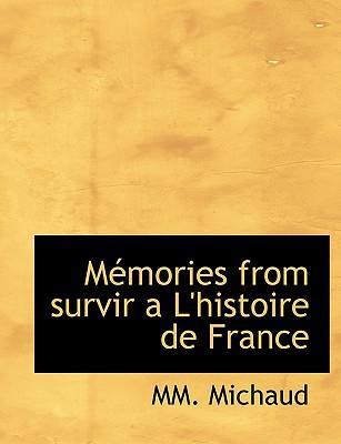 Mémories from survir a L'histoire de France