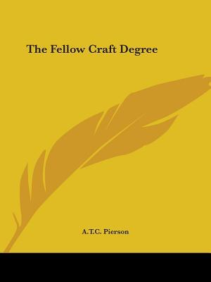 The Fellow Craft Degree