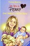 Sieben Pfoten für Penny 12. Drei Welpen und ein Baby