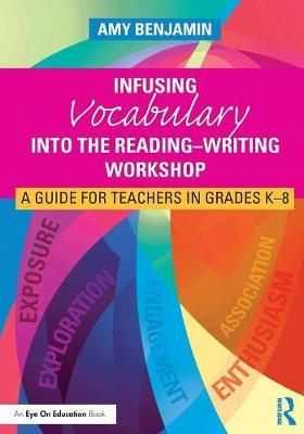 Infusing Vocabulary Into the Reading-Writing Workshop