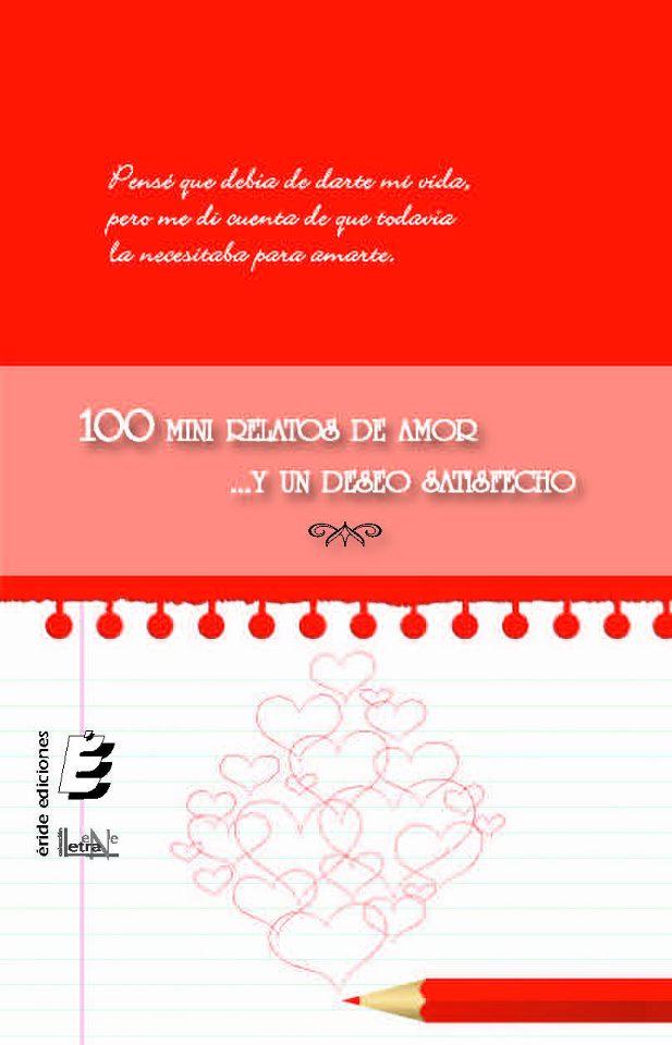 100 mini relatos de amor y un deseo satisfecho