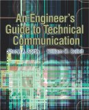 An Engineer's Guide to Technical Communication
