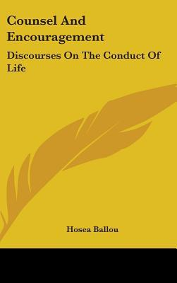 Counsel and Encouragement